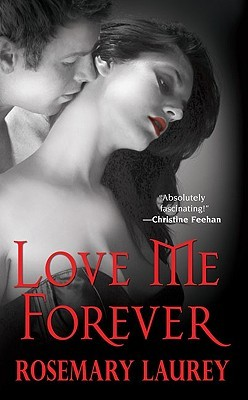 Love Me Forever by Rosemary Laurey