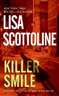 Killer Smile by Lisa Scottoline