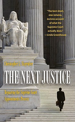 The Next Justice by Christopher L. Eisgruber