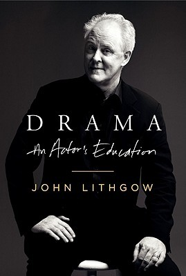 Find Drama: An Actor's Education by John Lithgow iBook