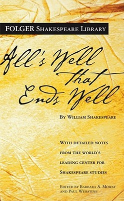 All's Well That Ends Well by William Shakespeare