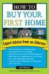 How To Buy Your First Home: Expert Advice from an Attorney