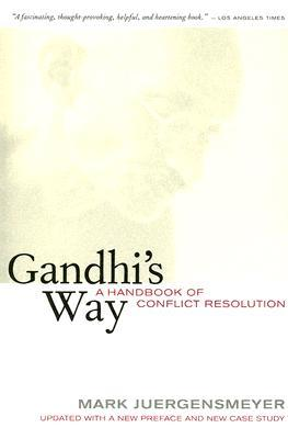 Gandhi's Way by Mark Juergensmeyer