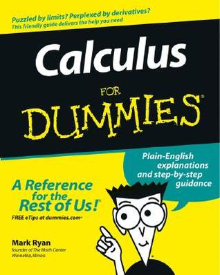 Calculus for Dummies by Mark  Ryan
