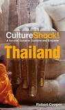 CultureShock! Thailand: A Survival Guide to Customs and Etiquette