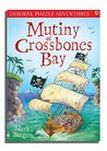 Mutiny At Crossbones Bay