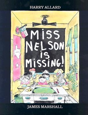 Miss Nelson Is Missing! (Miss Nelson #1)