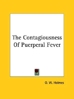 The Contagiousness of Puerperal Fever