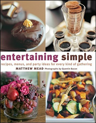Entertaining Simple by Matthew Mead