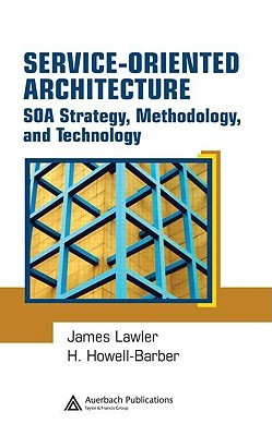Service-Oriented Architecture by James P. Lawler