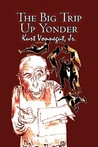 The Big Trip Up Yonder by Kurt Vonnegut