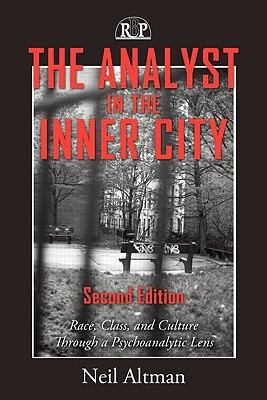 The Analyst in the Inner City by Neil Altman