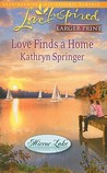 Love Finds a Home (Mirror Lake #2) (Steeple Hill Love Inspired)