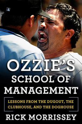 Ozzie's School of Management by Rick Morrissey