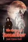 The Shadow of Excalibur: Excalibur Regained Book 2