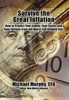 Survive the Great Inflation