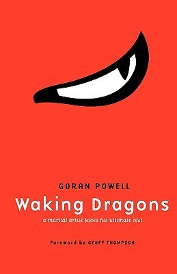 Waking Dragons: A Martial Artist Faces His Ultimate Test