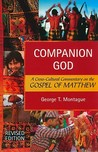 Companion God: A Cross-Cultural Commentary on the Gospel of Matthew