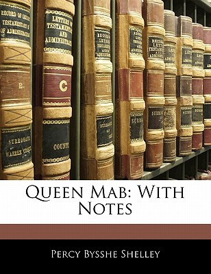 Queen Mab by Percy Bysshe Shelley