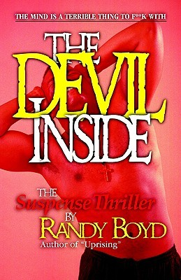 The Devil Inside, the Suspense Thriller by Randy Boyd