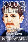 King Over the Water - Samuel Mathers and the Golden Dawn