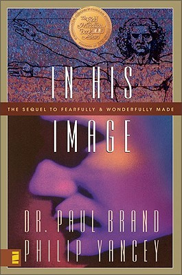 In His Image by Paul W. Brand