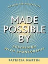 Made Possible by: Succeeding with Sponsorship