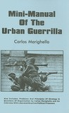 Mini-Manual of the Urban Guerrilla