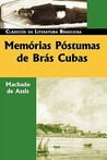 Memrias Pstumas de Brs Cubas by Machado de Assis
