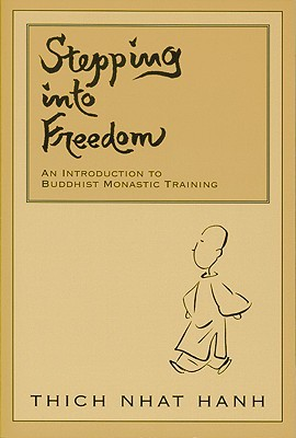 Stepping into Freedom: Rules of Monastic Practice for Novices