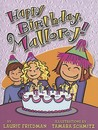 Happy Birthday, Mallory! (Mallory McDonald, #4)