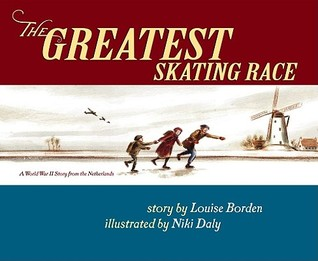 Greatest Skating Race by Louise Borden