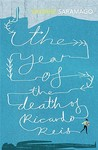 The Year of the Death of Ricardo Reis by Jos Saramago