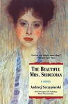 The Beautiful Mrs. Seidenman by Andrzej Szczypiorski