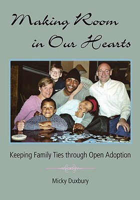 Making Room in Our Hearts by Micky Duxbury