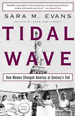 Get Tidal Wave: How Women Changed America at Century's End PDF by Sara M. Evans