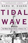 Tidal Wave: How Women Changed America at Century's End