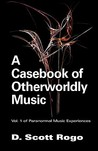 A Casebook of Otherworldly Music