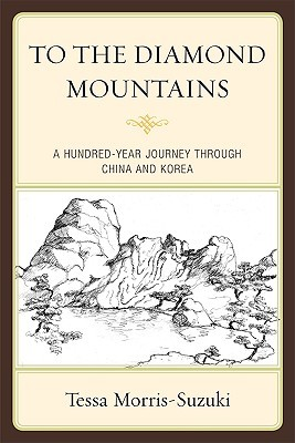 Download To the Diamond Mountains: A Hundred-Year Journey Through China and Korea PDF