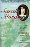 Sarah Morgan: The Civil War Diary Of A Southern Woman