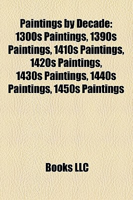 Paintings by Decade by Books Group