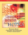 Classroom Instruction That Works by Robert J. Marzano