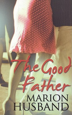 The Good Father by Marion Husband