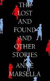 The Lost and Found: And Other Stories