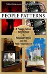 People Patterns: A Modern Guide to the Four Temperaments