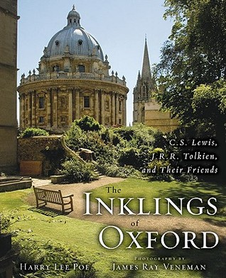 The Inklings of Oxford by Harry Lee Poe