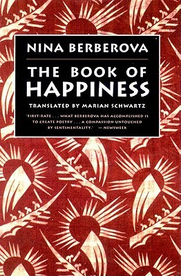 The Book of Happiness by Nina Berberova