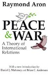 Peace & War: A Theory of International Relations