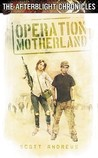 Operation Motherland (The Afterblight Chronicles, #6)