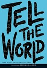 Tell the World